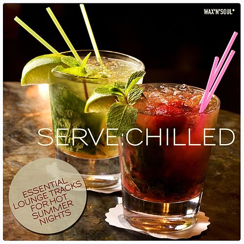 Serve: Chilled de Various Artists