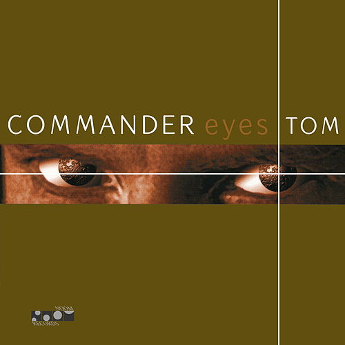 Eyes by Commander Tom