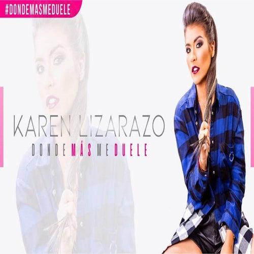 Donde Más Me Duele (En Vivo) de Karen Lizarazo