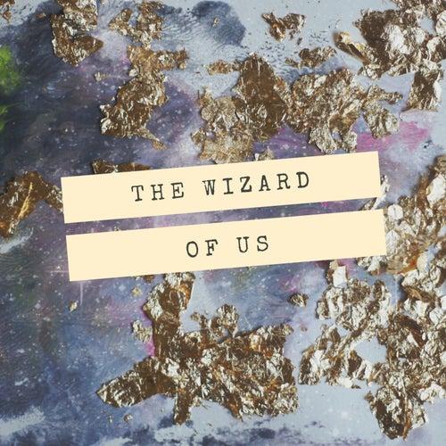 The Wizard of Us de We The People