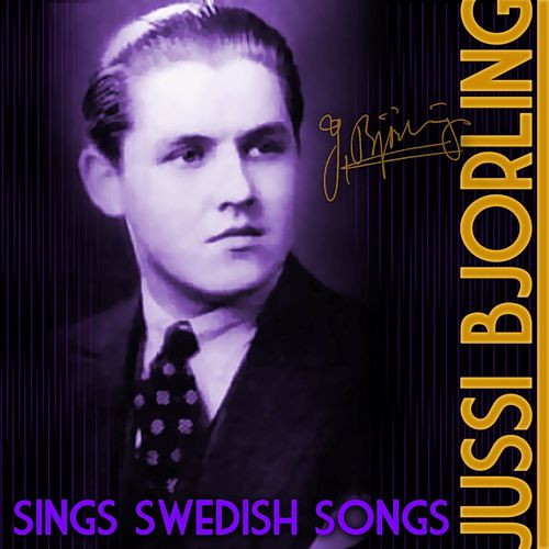 Sings Swedish Songs von Jussi Björling