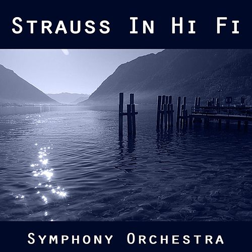 Strauss in Hi Fi by Valentino
