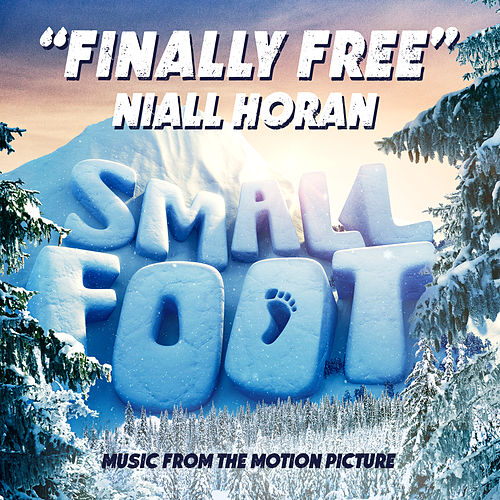 Finally Free (From 'Small Foot') von Niall Horan