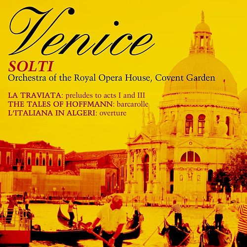 Venice by Solti by Sir Georg Solti