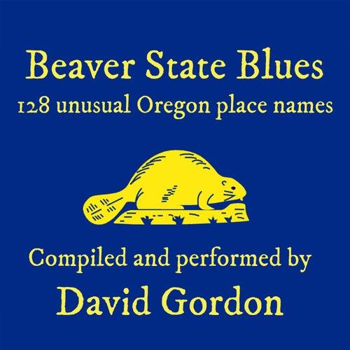 Beaver State Blues von David Gordon