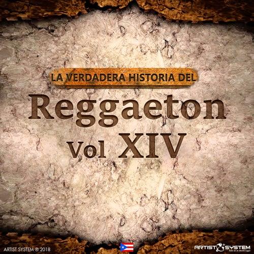 La Verdadera Historia del Reggaeton XIV de Various Artists