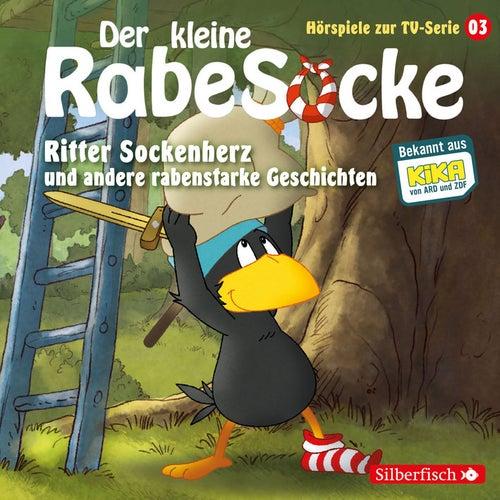 Hörspiele zur TV Serie 3: Ritter Sockenherz, Mission: Dreirad, Der falsche Pilz von Der Kleine Rabe Socke