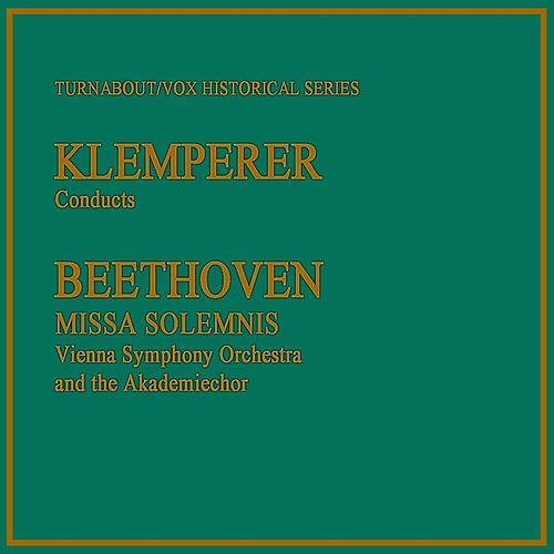 Beethoven: Missa Solemnis de Vienna Symphony Orchestra