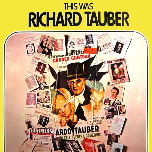This Was Richard Tauber von Richard Tauber