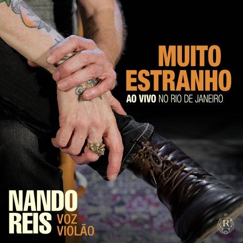 Muito Estranho: Turnê Voz e Violão (Ao Vivo no Rio de Janeiro) de Nando Reis