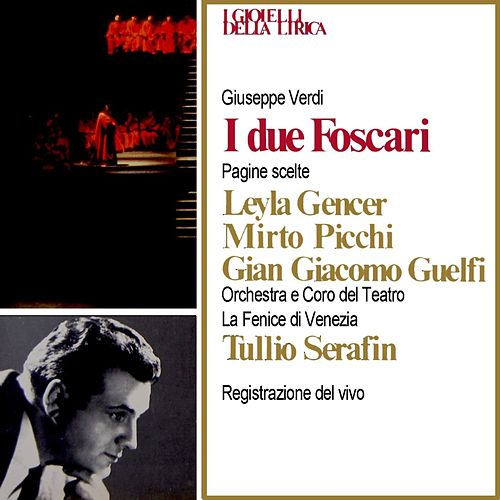 Verdi: I due Foscari by Tullio Serafin