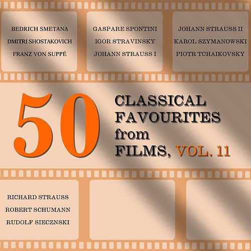 50 Classical Favourites from Films, Vol. 11 by Various Artists