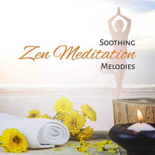 Soothing Zen Meditation Melodies by New Age