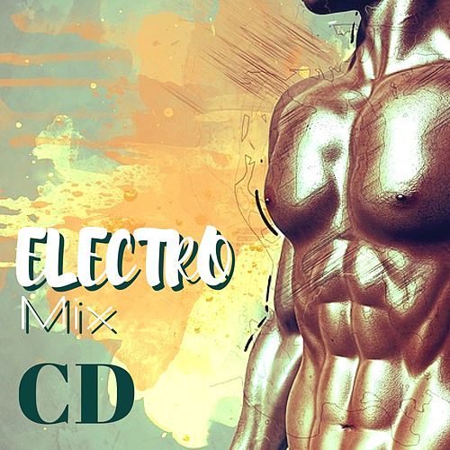 Electro Mix CD - Electronic and Dance Music Compilation 2018 for Motivating Your Daily Workout de Deep House