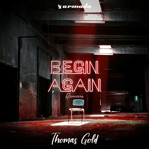 Begin Again (Remixes) by Thomas Gold