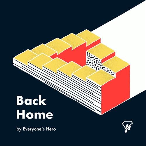 Back Home de Everyone's Hero