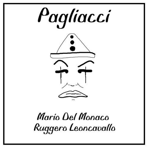 Leoncavallo: Pagliacci von Mario del Monaco