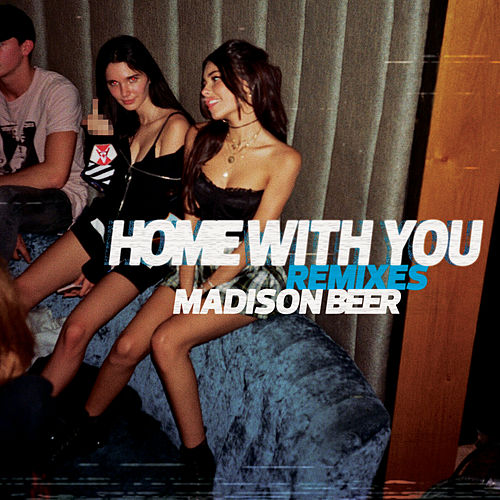 Home with You (Remixes) de Madison Beer