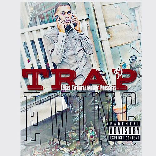Trap Ewing by Bullet