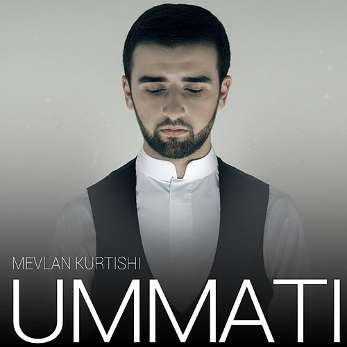 Ummati by Mevlan Kurtishi
