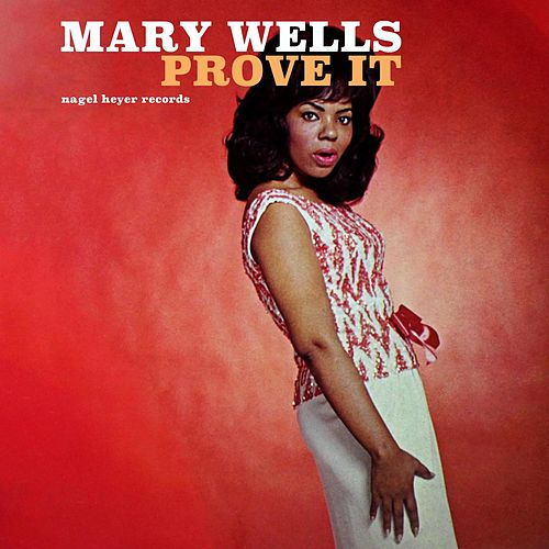 Prove It by Mary Wells