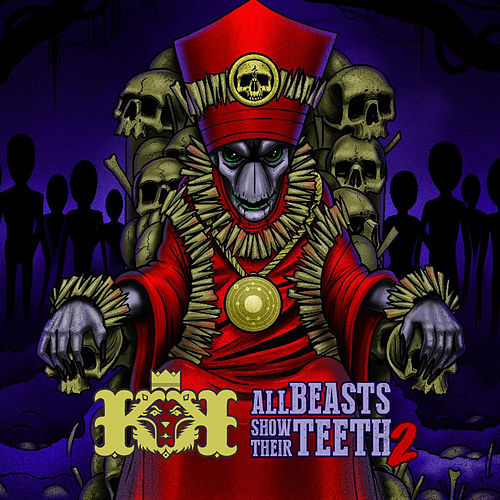 All Beasts Show Their Teeth 2 by Kingdom Kome