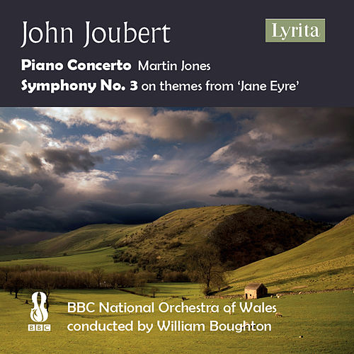 Joubert: Piano Concerto & Symphony No. 3 by Various Artists