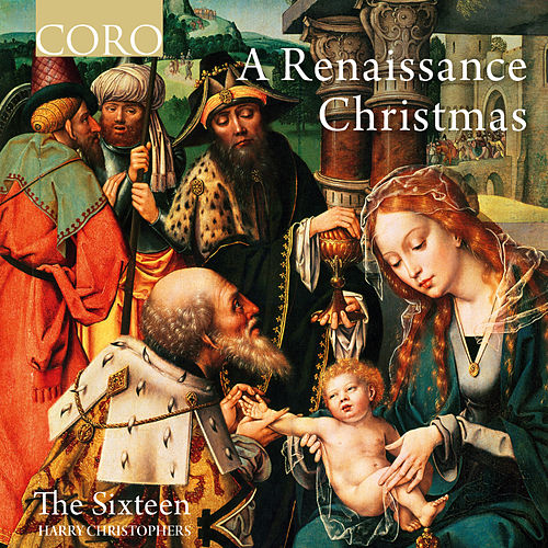 A Renaissance Christmas von The Sixteen