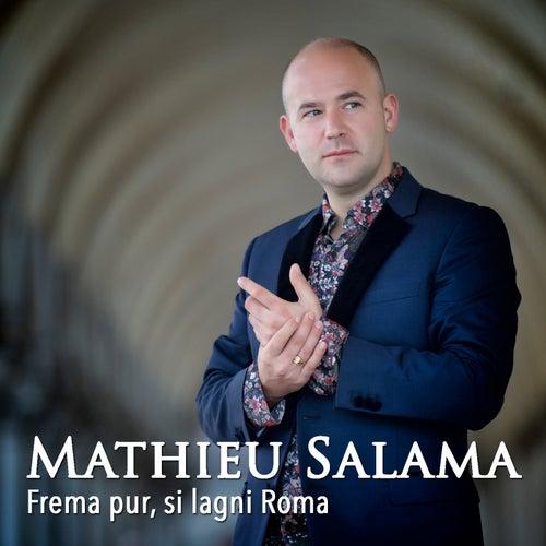 Frema pur, si lagni Roma by Mathieu Salama