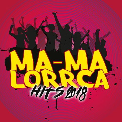 Ma-Ma Lorrca Hits 2018 fra Various Artists