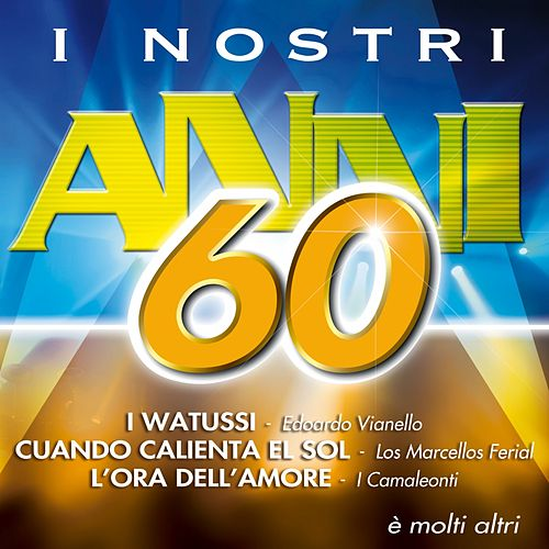 I nostri anni '60 von Various Artists