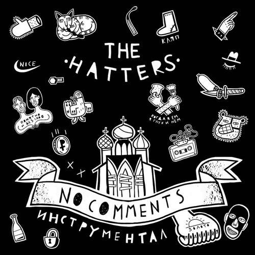 No Comments (Инструментал) von The Hatters