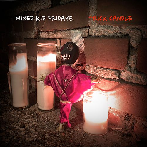 Trick Candle by Mixed Kid Fridays