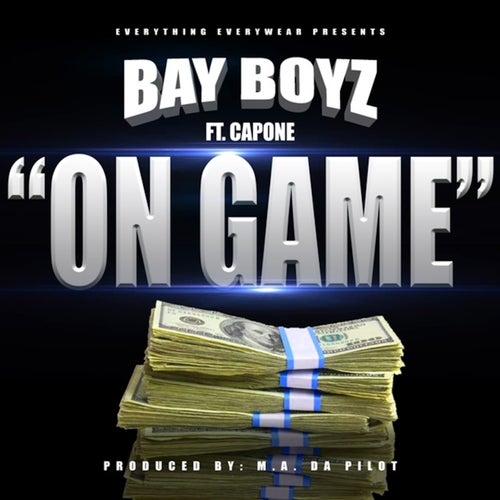 On Game (feat. Capone) von Bay Boyz