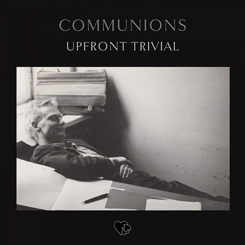 Upfront Trivial by Communions