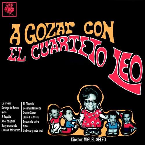 A Gozar Con el Cuarteto Leo von Cuarteto Leo