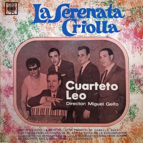 La Serenata Criolla von Cuarteto Leo