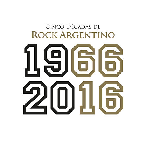 Cinco Décadas de Rock Argentino: 1966 - 2016 de Various Artists