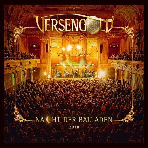 Nacht der Balladen 2018 (Live) von Versengold