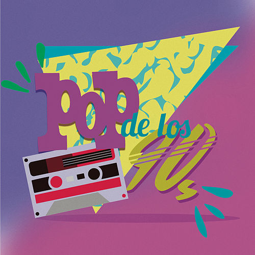Pop 90's En Español by Various Artists