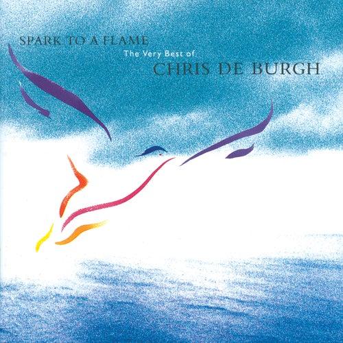 Spark To A Flame by Chris De Burgh