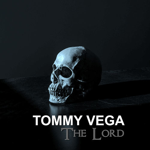 The Lord by Tommy Vega
