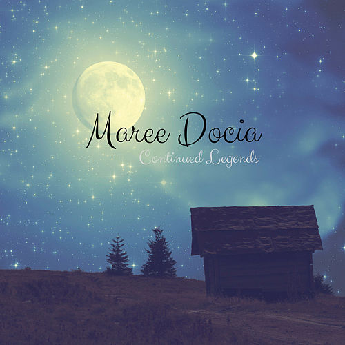 Continued Legends by Maree Docia