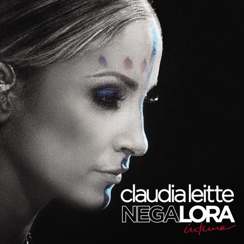 Negalora: Íntimo by Claudia Leitte