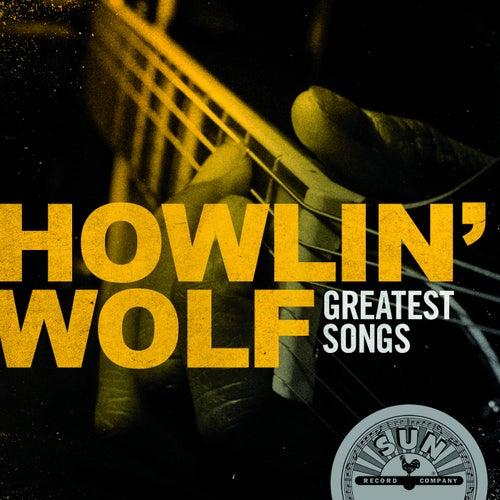 Howlin' Wolf Greatest Songs de Howlin' Wolf