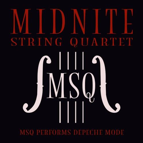 MSQ Performs Depeche Mode de Midnite String Quartet