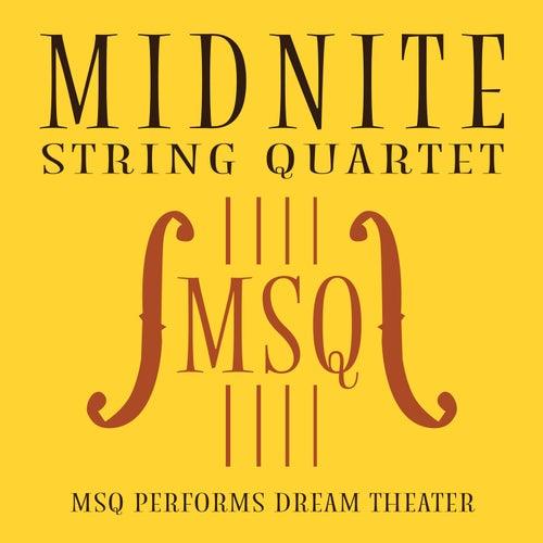 MSQ Performs Dream Theater de Midnite String Quartet
