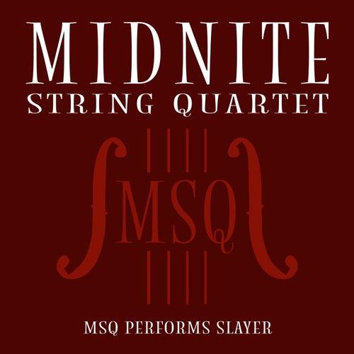 MSQ Performs Slayer de Midnite String Quartet