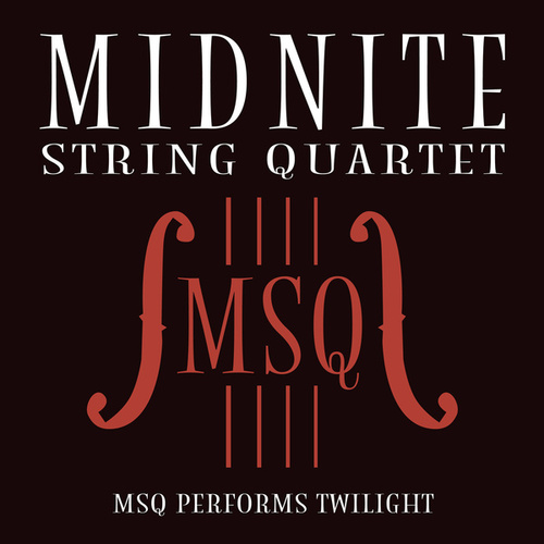 MSQ Performs Twilight de Midnite String Quartet