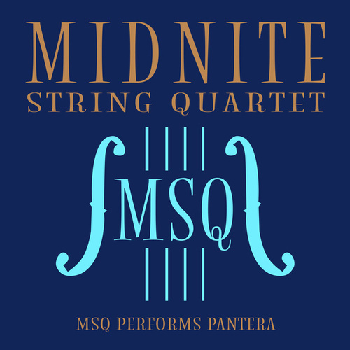 MSQ Performs Pantera de Midnite String Quartet